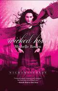 Les Gardiens de la nuit, Tome 2 : Wicked Kiss