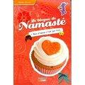 Le blogue de Namasté, tome 17 : Mais l'amour n'est pas fort