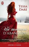 Les demoiselles de Spindle Cove, Tome 1 : Un moment d'abandon
