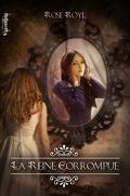 Vestiges, Tome 3 : La Reine corrompue