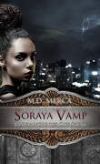 Soraya Vamp, Tome 1 : La Revanche des Olympiens