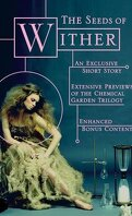 Le Dernier Jardin, Tome 1.5 : The Seeds of Wither