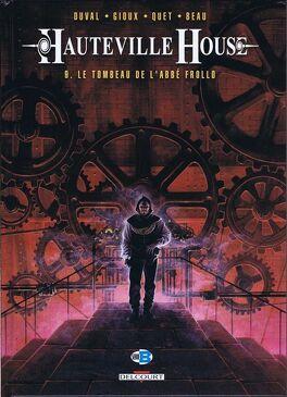 Couverture du livre : Hauteville House, Tome 9 : Le Tombeau de l'Abbé Frollo