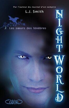 Couverture du livre : Night World, Tome 2 : Les Soeurs des Ténèbres