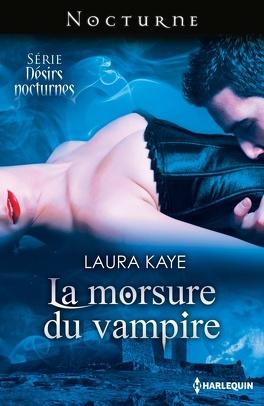 Couverture du livre : Désirs Nocturnes, Tome 1 : La Morsure du Vampire