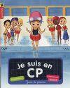 Je suis en CP, niveau 2, tome 1 : Jour de piscine
