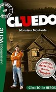 Cluedo, tome 1 : Monsieur Moutarde