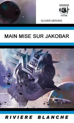 Couverture du livre : Main mise sur Jakobar