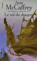 La Ballade de Pern, Tome 1 : Le Vol du Dragon