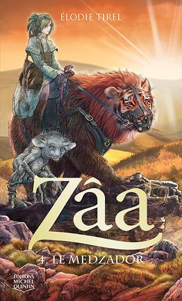 Couverture du livre : Zâa, tome 4: Le medzador