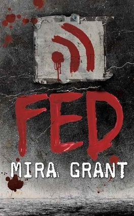 Couverture du livre : Feed, Tome 1.5 : Fed
