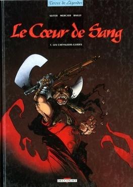 Couverture du livre : Le Cœur de Sang, Tome 1 : Les Chevaliers-Guides