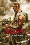 Apocalypse Z, Tome 1: Le Début de la Fin