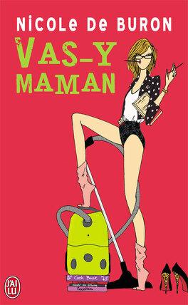 Couverture du livre : Vas-y Maman