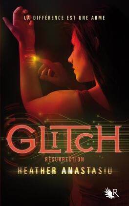 Couverture du livre : Glitch, Tome 2 : Résurrection