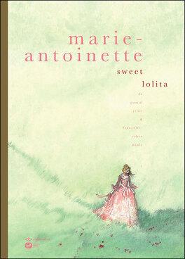 Couverture du livre : Marie-Antoinette, sweet lolita