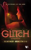 Glitch, Tome 2 : Résurrection