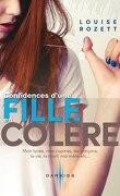 Confidences, tome 1 : Confidences d'une fille en colère