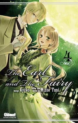 Couverture du livre : The Earl and the Fairy, tome 4