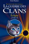 couverture La Guerre des Clans, le Pouvoir des Étoiles, Tome 4 : Éclipse