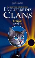 La Guerre des Clans, le Pouvoir des Étoiles, Tome 4 : Éclipse