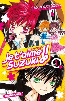 Couverture du livre : Je t'aime Suzuki, tome 1