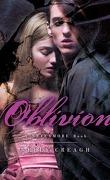 Nevermore, Tome 3 : Oblivion
