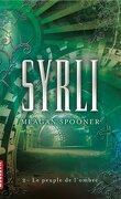 Syrli, Tome 2 : Le peuple de l'ombre