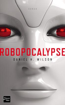Couverture du livre : Robopocalypse