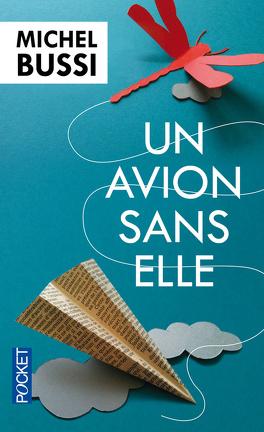 Couverture du livre : Un avion sans elle