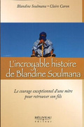 L'incroyable histoire de Blandine Soulmana