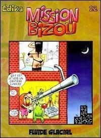 Couverture du livre : Edika, Tome 22 : Mission Bizou