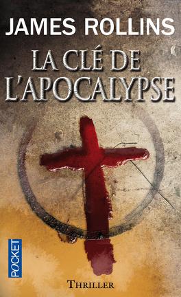 Couverture du livre : La clé de l'apocalypse