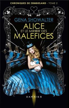 Couverture du livre : Chroniques de Zombieland, Tome 2 : Alice et le Miroir des Maléfices