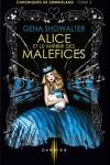 couverture Chroniques de Zombieland, Tome 2 : Alice et le Miroir des Maléfices
