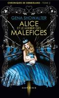 Chroniques de Zombieland, Tome 2 : Alice et le Miroir des Maléfices