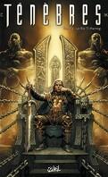 Ténèbres, Tome 4 : Le Roi Ti-Harnog