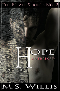 Couverture de The Estate 2, Hope Restrained
