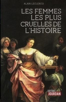 Couverture du livre : Les femmes les plus cruelles de l'histoire