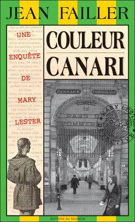 Couverture du livre : Couleur canari/ enquête de mary lester 21