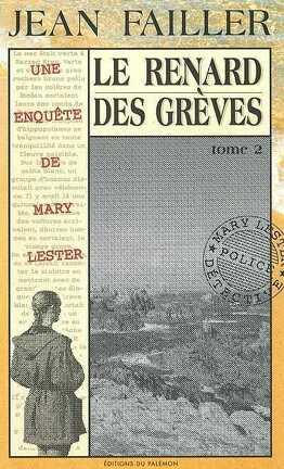 Couverture du livre : Le renard des gréves/ enquête de mary lester 22 et 23