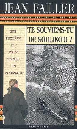 Couverture du livre : Te souviens-tu de Souliko'o/ enquête de mary lester 30 et 31