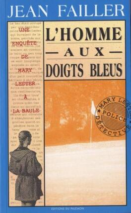 Couverture du livre : Une enquête de Mary Lester, tome 7 : L'homme aux doigts bleus