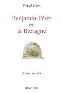 Couverture du livre : Benjamin Péret et la bretagne
