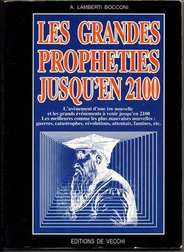 Couverture du livre : Les grandes prophéties jusqu'en 2100