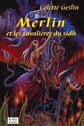 Merlin et les cavalières du Sid