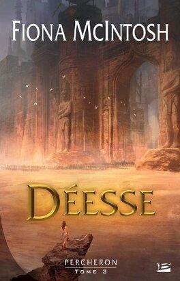 Couverture du livre : Percheron, Tome 3 : Déesse