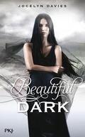 Beautiful Dark, Tome 1 : Beautiful Dark