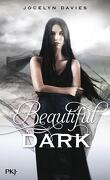 Beautiful Dark, Tome 1 : Beautiful Dark
