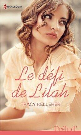 Couverture du livre : Retour à Grantham, Tome 4 : Le défi de Lilah